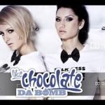 Un Nou Produs Narcotic Sounds, Like Chocolate – Da Bomb