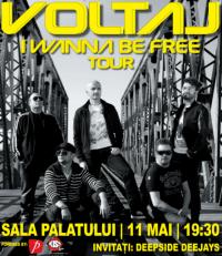 Voltaj - I Wanna Be Free Tour