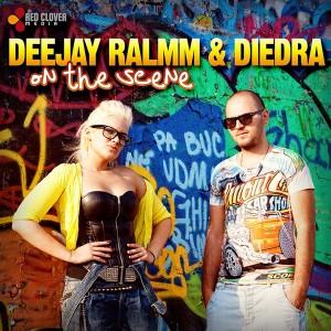 Deejay Ralmm & Diedra - On the Scene