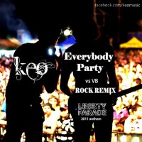 KEO -  Everybody Party (Rock Remix)