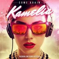 Kamelia - Come Again