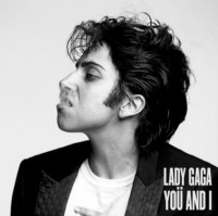Lady Gaga -  You and I New
