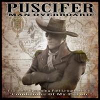 Puscifer - Man Overboard