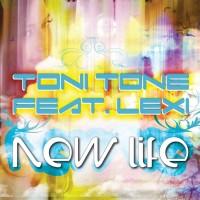 Toni Tone si Lexi - New Life