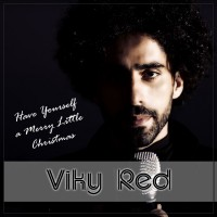 Viky Red - Have yourself a merry little Christmas