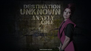 Annely Cole - Destination Unknown