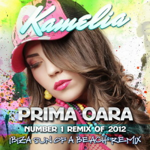 Kamelia - Prima Oara - Remix of 2012