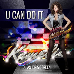 Kamelia - U Can Do It