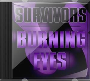 Survivors - Burning Eyes