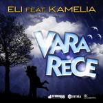 Noul single Eli ft. Kamelia  Vara Rece – Dragoste in ritm de hip hop