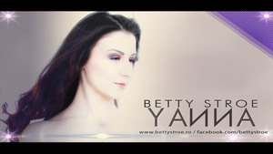 Betty Stroe - Yanna