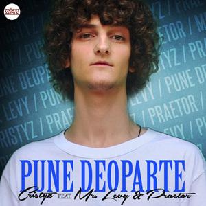 Cristyz Feat. Mr Levy si Praetor - Pune deoparte