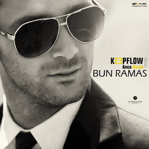Keepflow Feat. Anca Duma - Bun Ramas