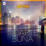 Single nou: Duyn – Noapte Buna