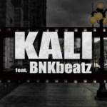 Single nou: KALI feat. BNKbeatz – Filmul strazii