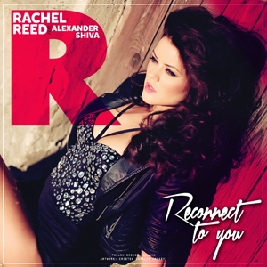 RACHEL REED feat. Alexander Shiva - Reconnect to You