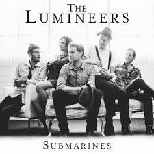 The Lumineers - Submarines