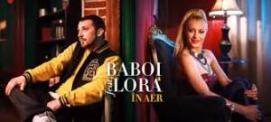 Baboi feat. Lora - In aer