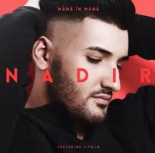 Nadir feat. J. Yolo - Mana in mana