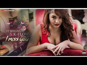 Dj MaGnUm & K-Flow feat. Yor-G - I miss you