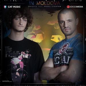 Cristyz feat. Pavel Stratan - In Moldova