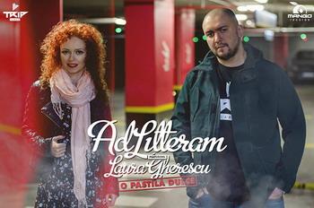 Ad Litteram feat. Laura Gherescu - O pastila dulce