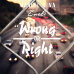 "Manuel Riva si Eneli au lansat ""Wrong or Right"""