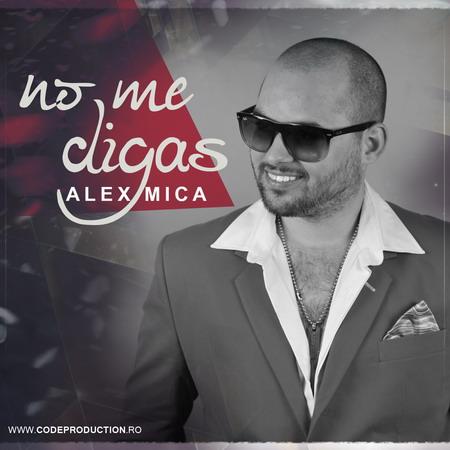 Alex Mica - No Me Digas