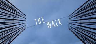 The Walk – Film Review