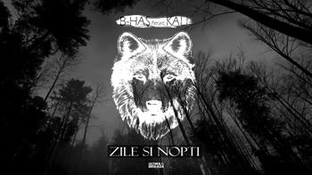 B-Has feat. KALI - Zile si Nopti