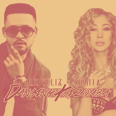 Alx Veliz - Dancing Kizomba ft. Xonia