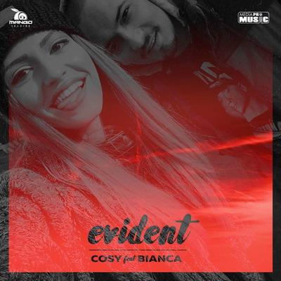 Cosy feat. Bianca - Evident