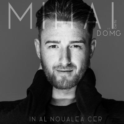 Mihai Chitu feat DOMG - Al noualea cer