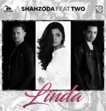 New Hit: Shahzoda feat TWO – Linda