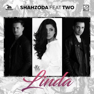 Shahzoda feat TWO - Linda
