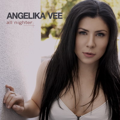 Angelika Vee - All Nighter