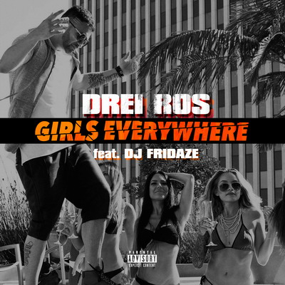 Drei Ros - Girls Everywhere