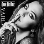 New Hit: RONNA RIVA – ONE DOLLAR