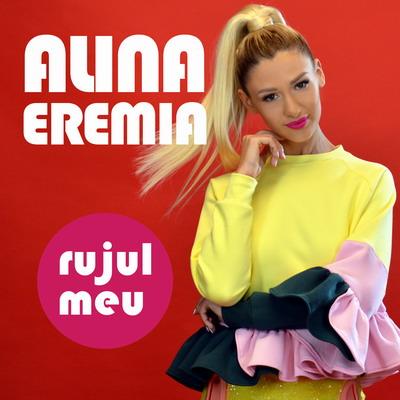 alina-eremia-rujul-meu