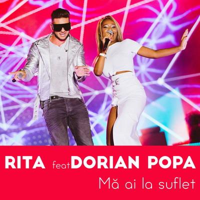 rita-feat-dorian-popa-ma-ai-la-suflet