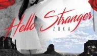 "ZUKA lanseaza single-ul si videoclipul ""Hello Stranger"""