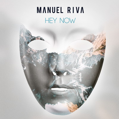 Manuel Riva - Hey Now