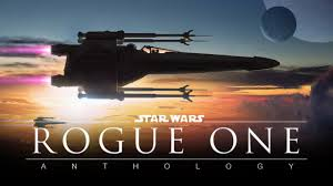 Film Review: Rogue One: A Star Wars Story – Trailer