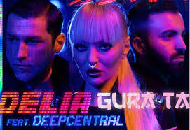Delia & Deepcentral - Gura ta
