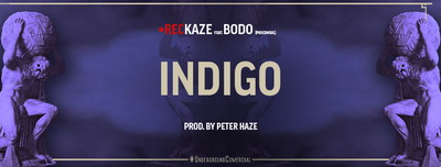 Reckaze feat. Bodo (Proconsul) - Indigo