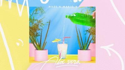 MUZE feat. Mario V - Aloe vera