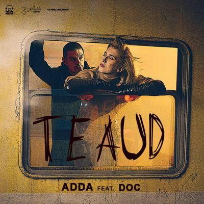 ADDA feat. DOC - Te Aud