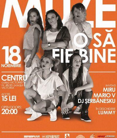 Centru prezinta: Concert MUZE – O sa fie bine | Bucuresti