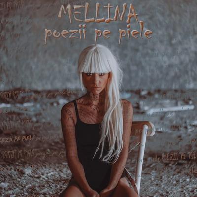 Mellina - Poezii pe piele