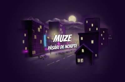 MUZE - Pasari de noapte